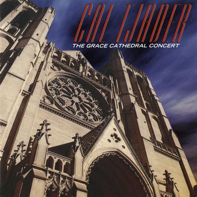 Cal Tjader - The Grace Cathedral Concert