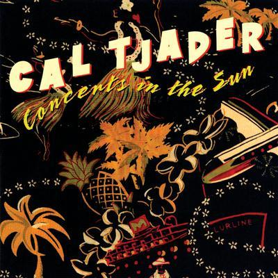 Cal Tjader - Concerts in the Sun