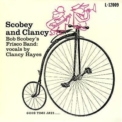 Bob Scobey - Scobey and Clancy