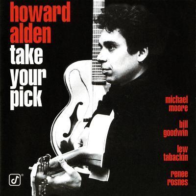 Howard Alden - Take Your Pick