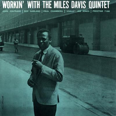 Miles Davis - Workin' with the Miles Davis Quintet
