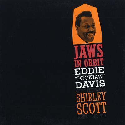 "Eddie ""Lockjaw"" Davis - Jaws in Orbit"