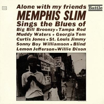 Memphis Slim - Alone with My Friends