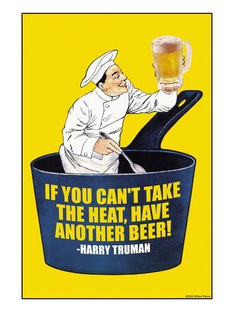 If You Can't Take the Heat, Have Another Beer