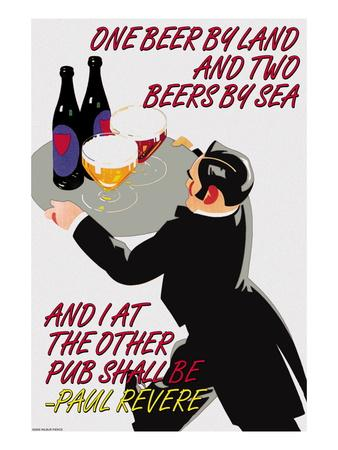 One Beer by Land and Two Beers by Sea and I at the Other Pubr Shall Be