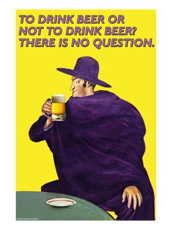 To Drink or Not to Drink Beer? That is No Question