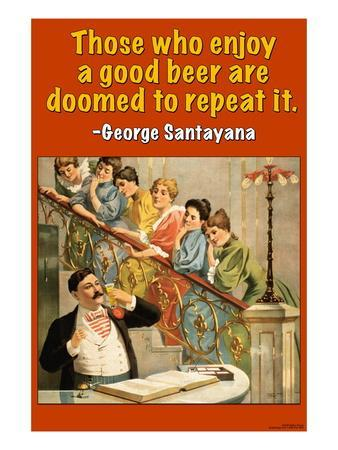 Those Who Enjoy Beer Are Doomed to Repeat It