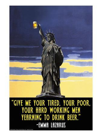 Give Me Your Tired, Your Poor, Your Hard Working Men