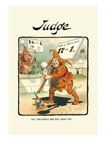Judge: All the Fools Are Not Dead Yet