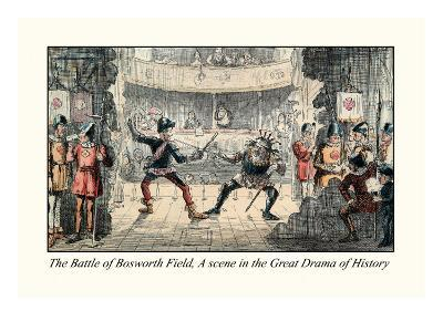 The Battle of Bosworth Field, A Scene in the Great Drama of History