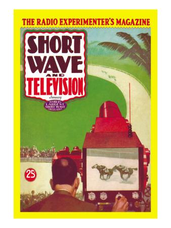Short Wave and Television: Televised Horse Racing