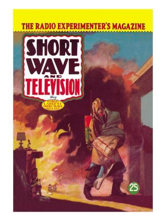 Short Wave and Television: Radio and Firefighting