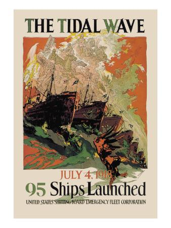 The Tidal Wave, 95 Ships Launches