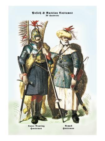 Polish and Russian Costumes: Lance Bearing and Armed Horsemen