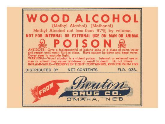 Wood Alcohol - Poison
