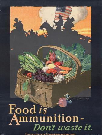 """""""Food is Ammunition--Don't Waste It"""", 1918"""