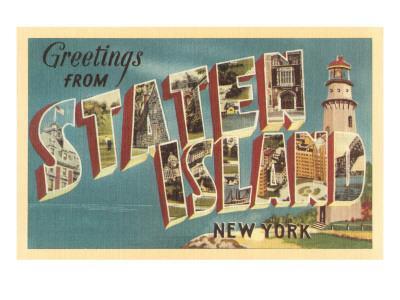 Greetings from Staten Island, New York