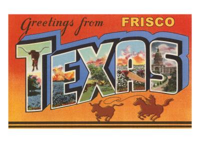 Greetings from Frisco, Texas
