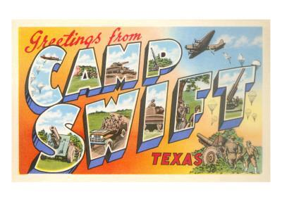 Greetings from Camp Swift, Texas