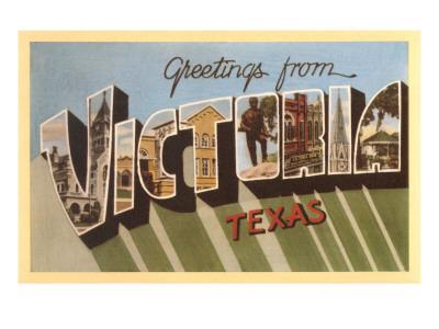 Greetings from Victoria, Texas