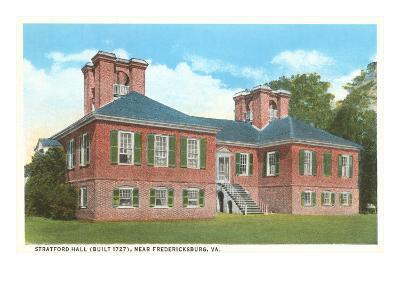 Stratford Hall, Fredericksburg, Virginia