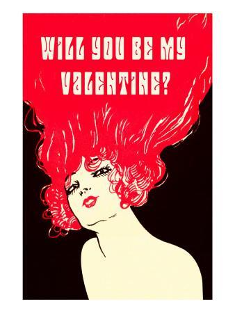 Will You Be My Valentine? Flaming Hair
