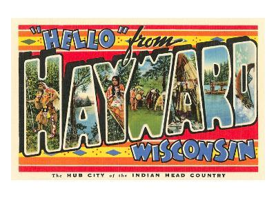 Hello from Hayward, Wisconsin