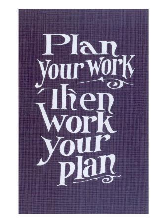 Plan your Work Slogan