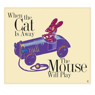 When the Cat's Away the Mouse Will Play