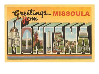 Greetings from Missoula, Montana