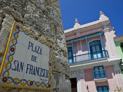 Street Sign, Plaza De San Francisco, Old Havana, UNESCO World Heritage Site, Havana, Cuba
