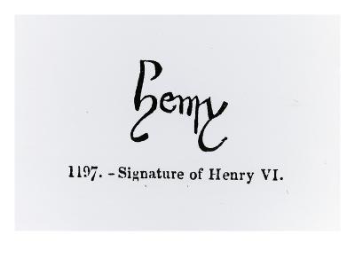Signature of Henry Vi (1421-71) (Litho) (B/W Photo)