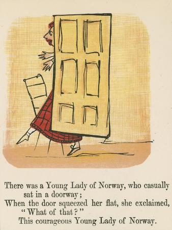 There Was a Young Lady of Norway, Who Casually Sat in a Doorway