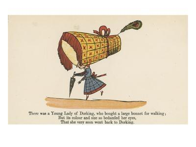 There Was a Young Lady of Dorking, Who Bought a Large Bonnet for Walking