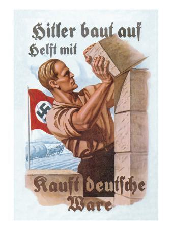 Help Hitler Build - Buy German Goods