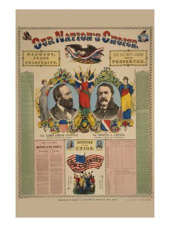 Our Nation's Choice--Gen. James Abram Garfield, Republican Candidate for President, etc.