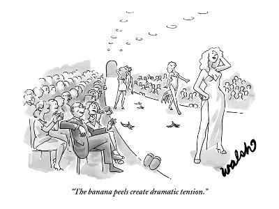 """The banana peels create dramatic tension."" - New Yorker Cartoon"