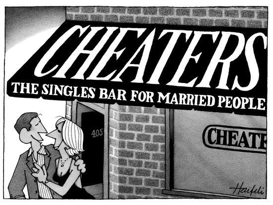 Couple leaving a bar with sign that reads, 'Cheaters, The Singles Bar for …  - New Yorker Cartoon