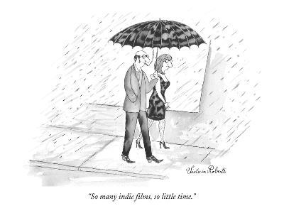 """So many indie films, so little time."" - New Yorker Cartoon"