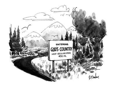 Road sign on mountain road says, Entering God's Country Next Secular Area … - New Yorker Cartoon