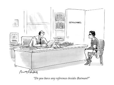 """Do you have any references besides Batman?"" - New Yorker Cartoon"