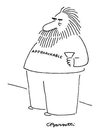 "Bearded fat man stands with cocktail glass and t-shirt reading ""Approachab…"" - New Yorker Cartoon"