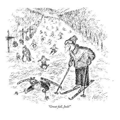 """Great fall, Josh!"" - New Yorker Cartoon"