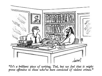 """""""It's a brilliant piece of writing, Ted, but we feel that it might prove o…"""" - New Yorker Cartoon"""