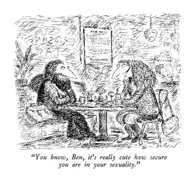 """""""You know, Ben, it's really cute how secure you are in your sexuality."""" - New Yorker Cartoon"""