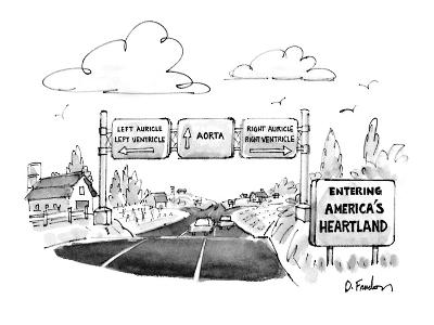 Road sign says Entering America's Heartland. Signs over freeway give direc… - New Yorker Cartoon