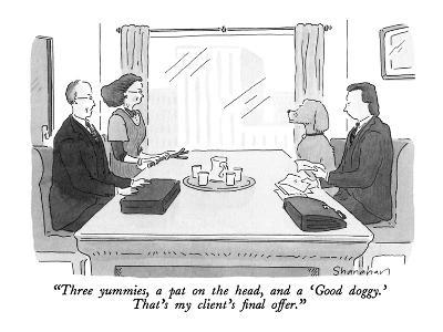"""Three yummies, a pat on the head, and a 'Good doggy.'  That's my client's…"" - New Yorker Cartoon"