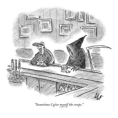 """Sometimes I give myself the creeps."" - New Yorker Cartoon"