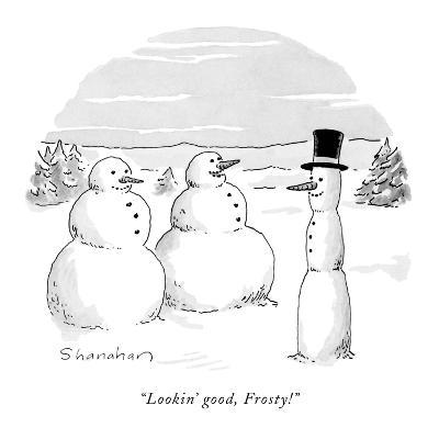 """Lookin' good, Frosty!"" - New Yorker Cartoon"