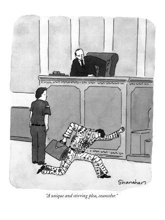 """""""A unique and stirring plea, counsellor."""" - New Yorker Cartoon"""
